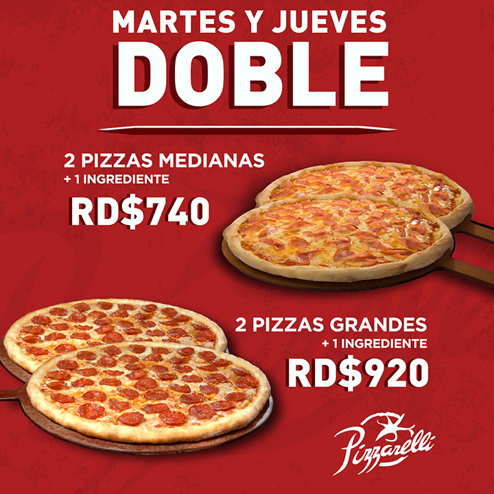 2 Pizzas Medianas (1 Ingrediente) o 2 Pizzas Grandes (1 Ingrediente)