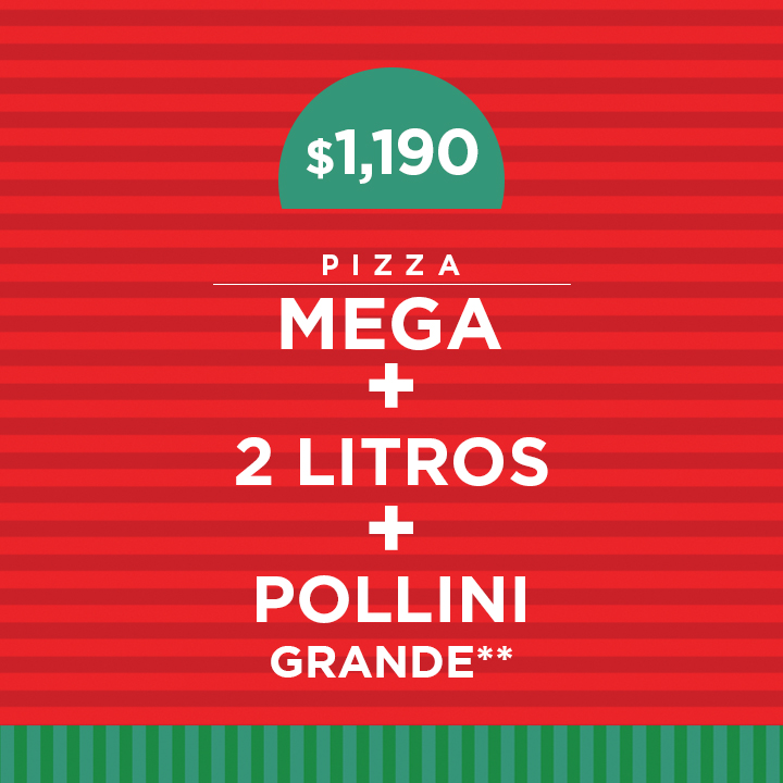 1 Mega Pizza más 2 litros y pollini grande