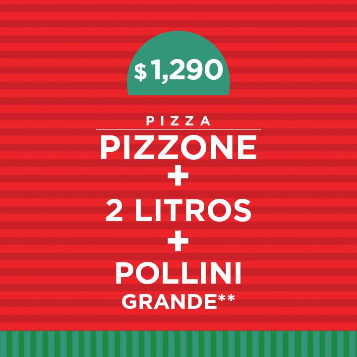 1 Pizzone más 2 litros y pollini grande